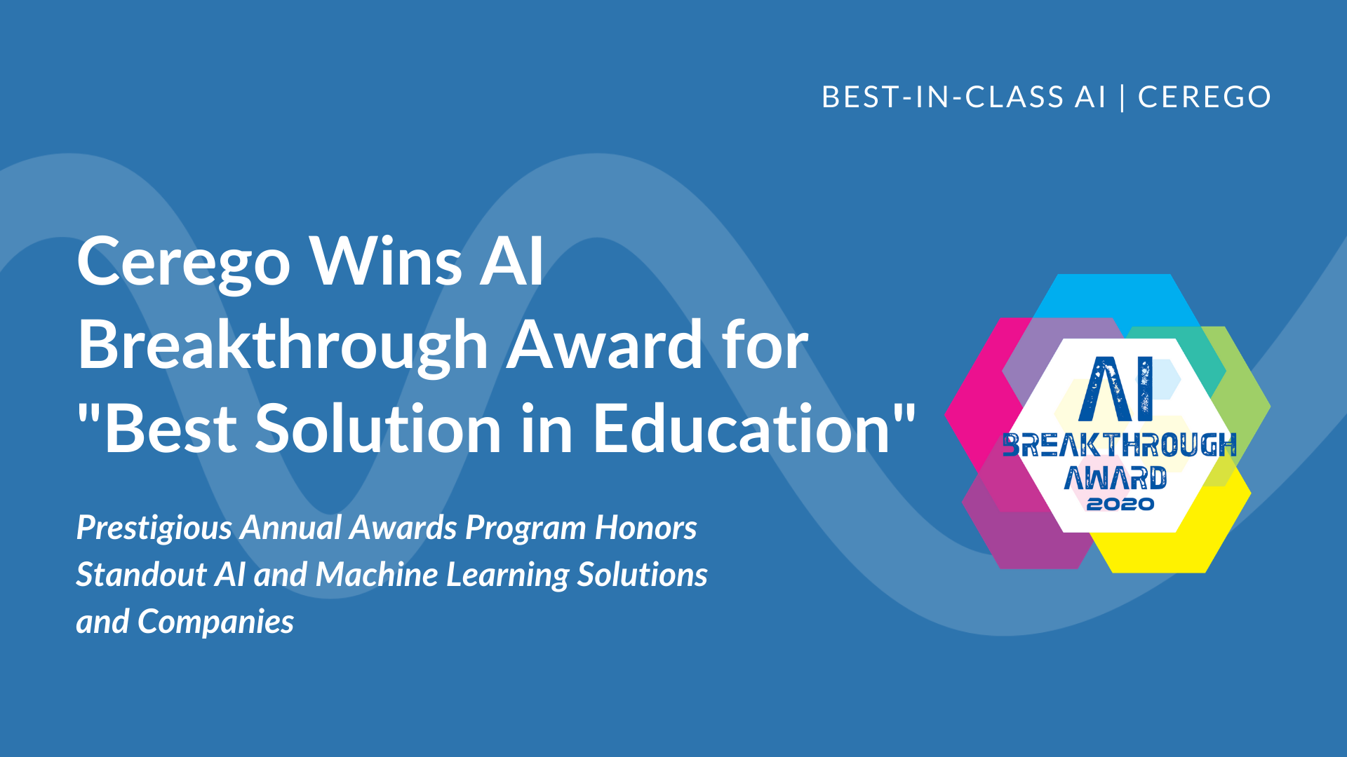 """Cerego Wins AI Breakthrough Award for """"Best Solution in Education"""""""