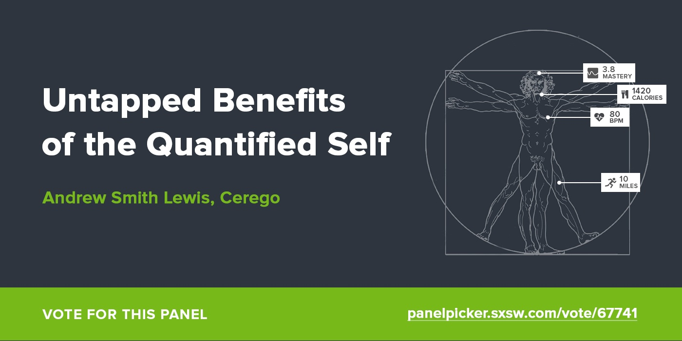 Untapped Benefits of the Quantified Self with Andrew Smith Lewis, Cerego