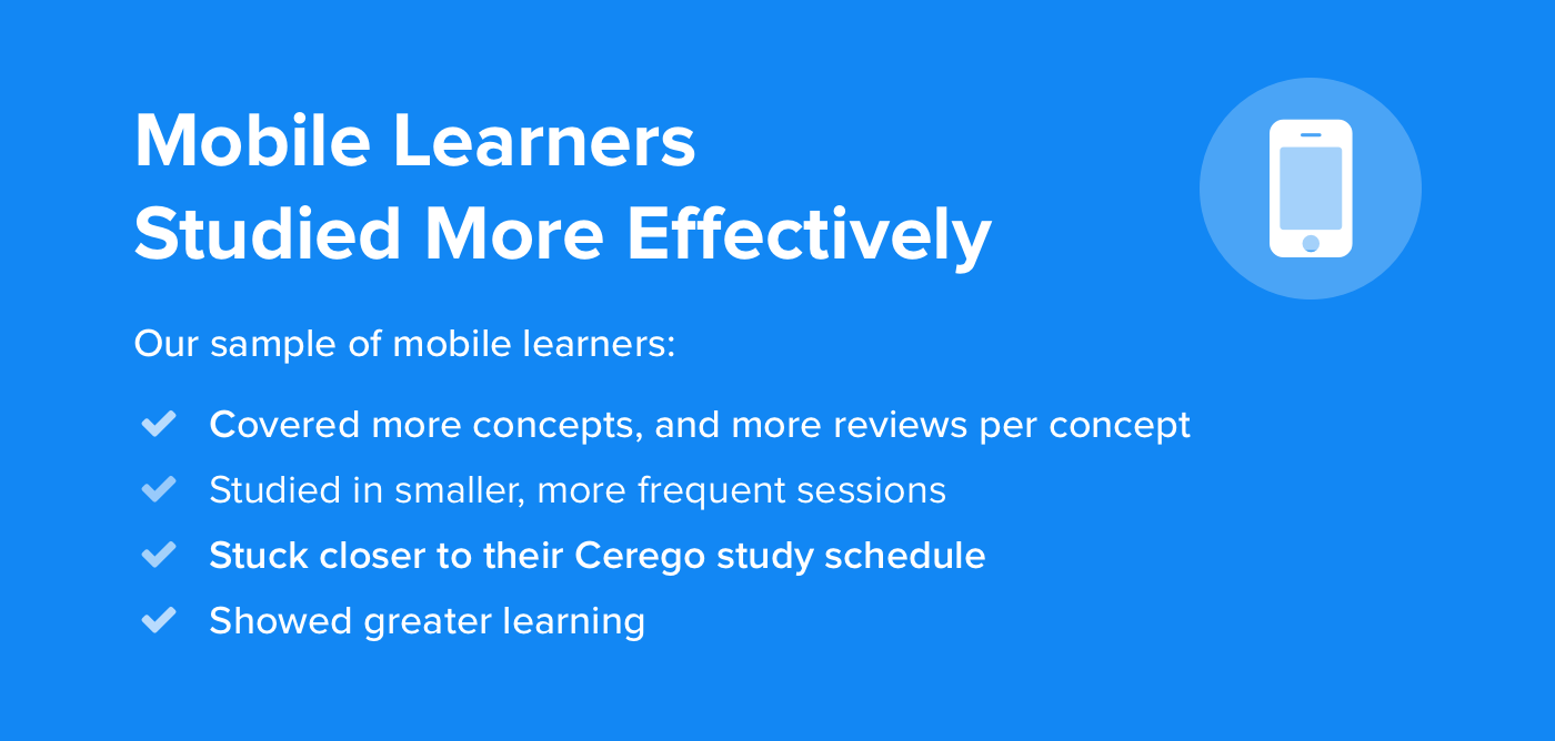 Mobile Learners Studied More Effectively