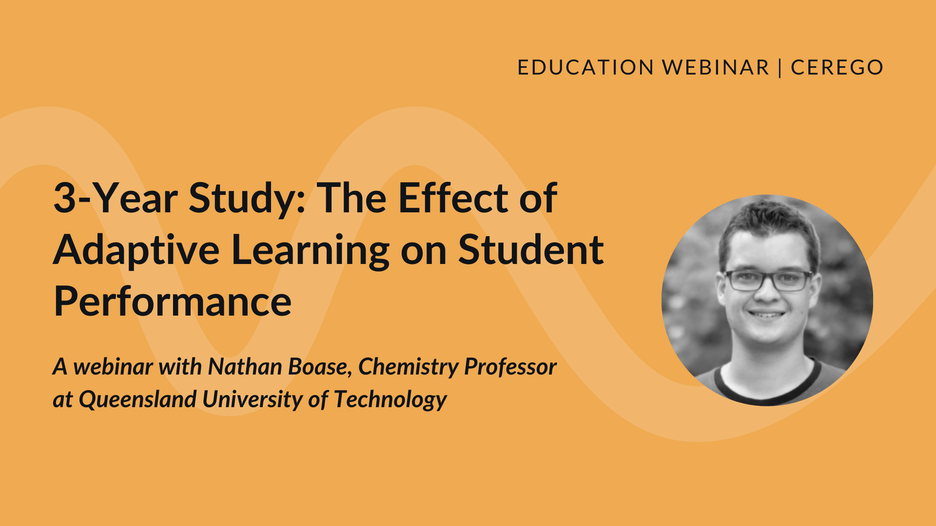 3-Year Study: The Effect of Adaptive Learning on Student Performance | Cerego Webinar